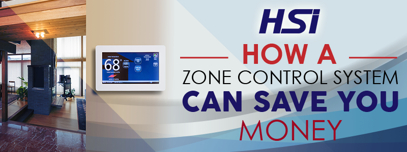 How A Zone Control System Can Save You Money