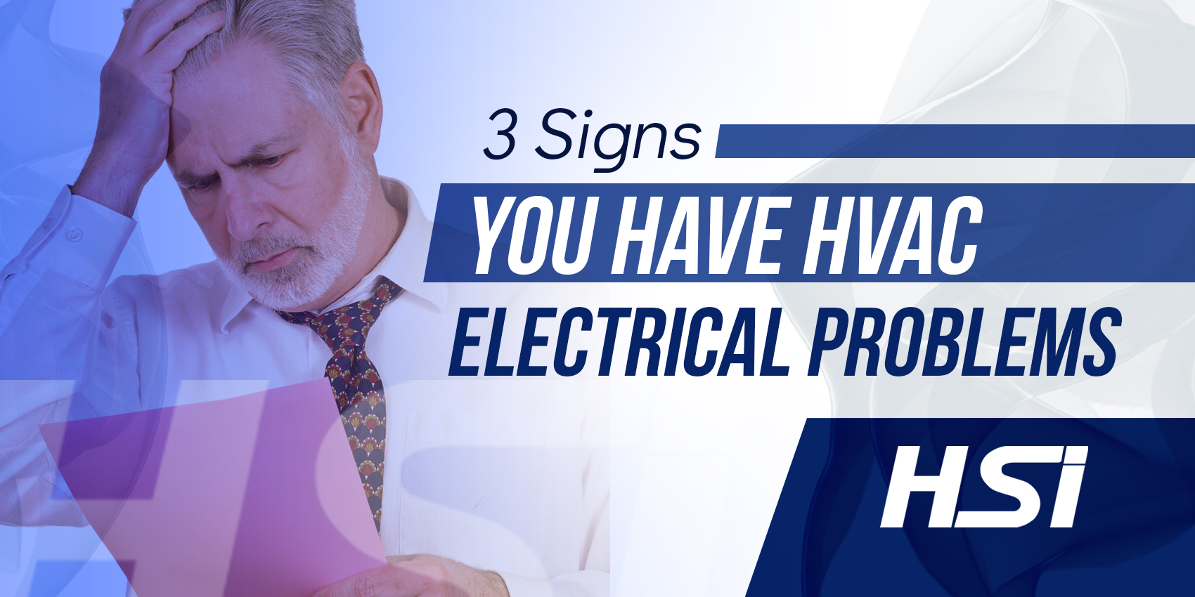 3 Signs You Have HVAC Electrical Problems