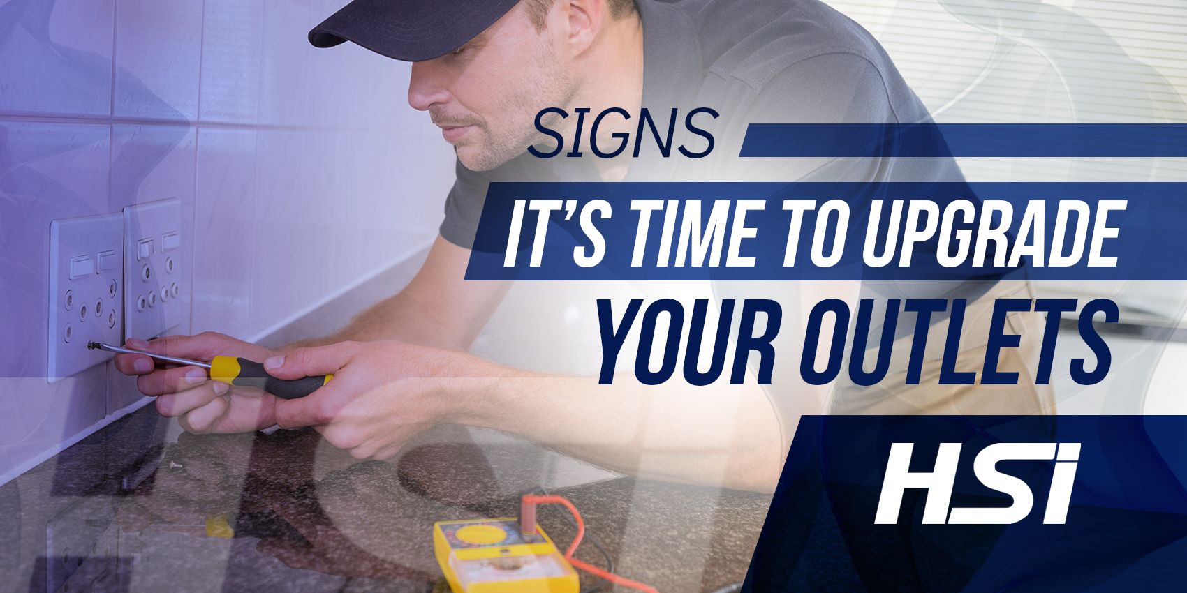 Signs It's Time to Upgrade Your Outlets