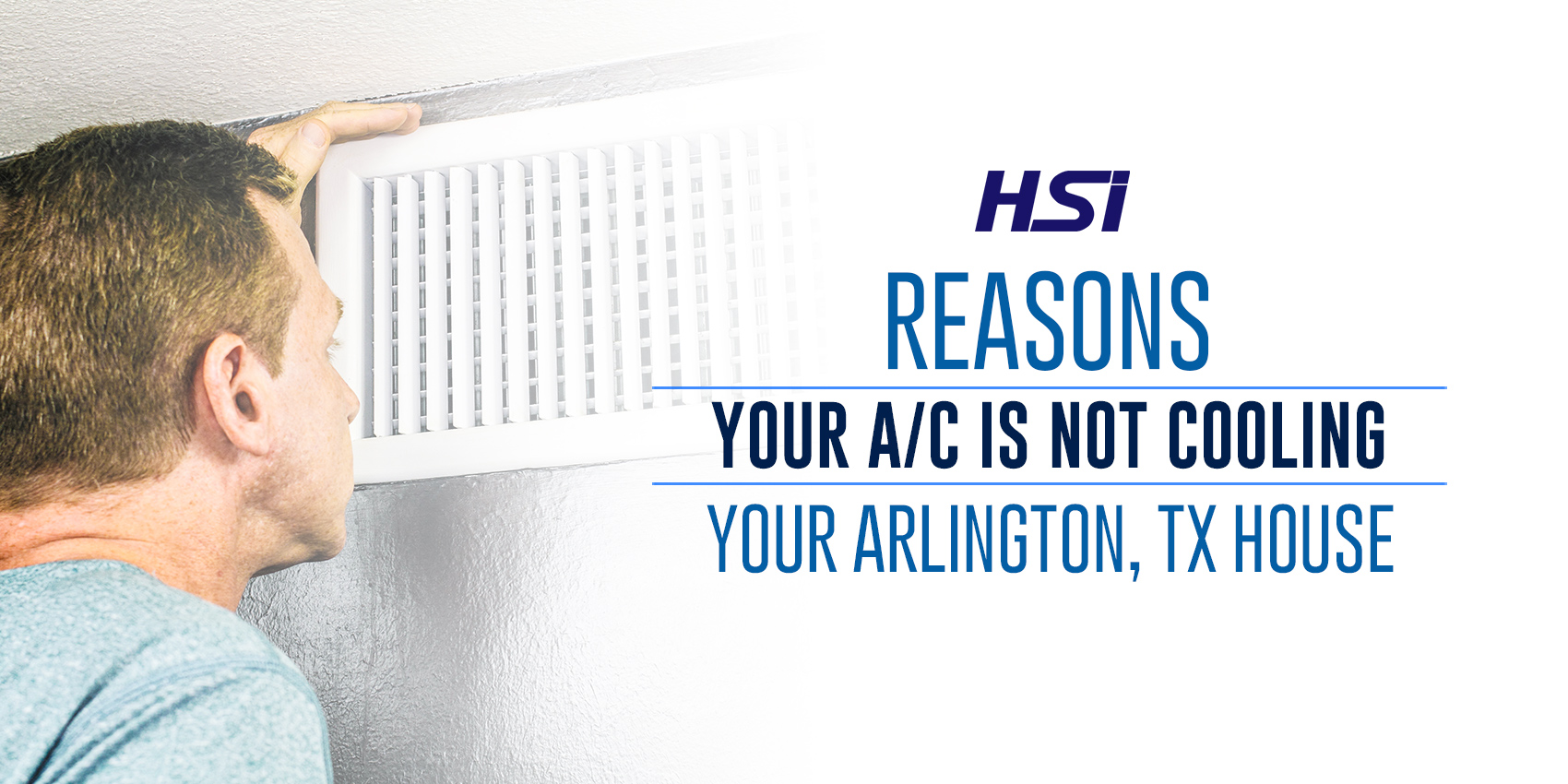 Reasons Your A/C Is Not Cooling Your Arlington, TX House